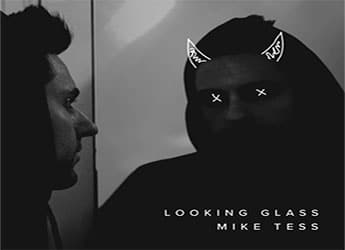 Mike Tess - Looking Glass (EP)