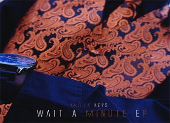Khilla Keys - Wait A Minute (EP)