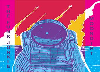 The Funk Junkie - Moondirt LP