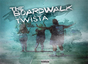 Twista - The Boardwalk