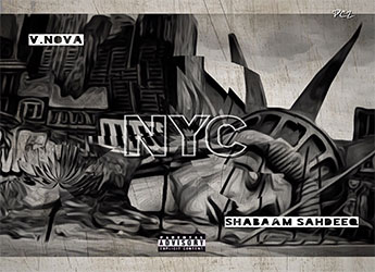 V. Nova & Shabaam Sahdeeq - New York City