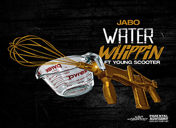 Jabo ft. Young Scooter - Water Whippin