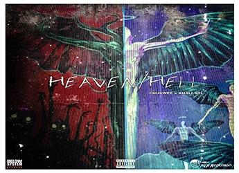 Chuuwee & Khalisol - Heaven/Hell