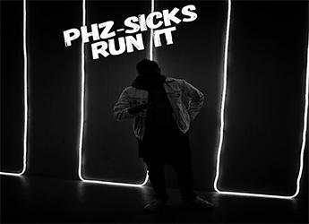 PHZ-Sicks - Run It