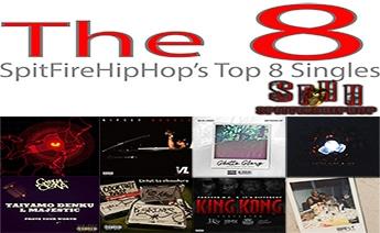 Top 8 Singles: February 18 – February 24 ft. U-God, Nipsey Hussle & Sean Hines