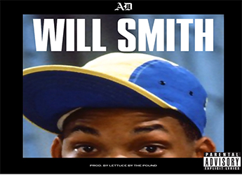 AD - Will Smith (prod. by Lettuce By The Pound)