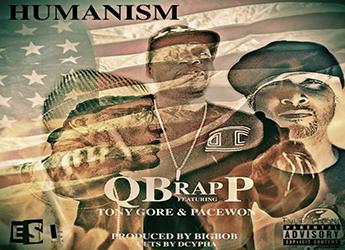 BigBob ft. QB Rap P, PaceWon, Tony Gore & Dcypha - Humanism