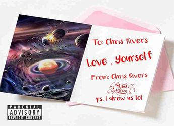 Chris Rivers - Love, Yourself