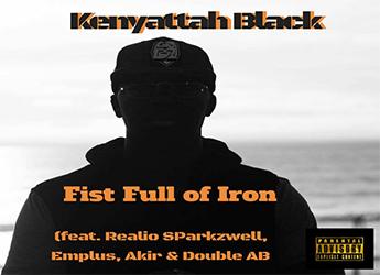 Kenyattah Black ft. Realio Sparkzwell, Empuls, Akir & Double AB - Fist Full of Iron