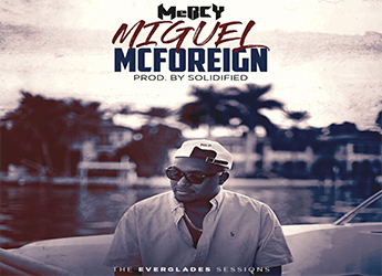 MeRCY - Miguel McForeign (prod. by Solidified)