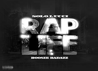 Solo Lucci ft. Lil Boosie - Rap Life