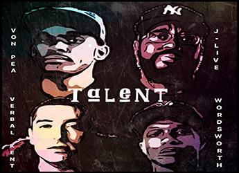 Von Pea & The Other Guys ft. J-Live, Verbal Kent & Wordsworth - Talent