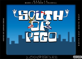 WESTLA ft. MANN, Hit-Town & Yelo Hill - South Of Pico (prod. by MyRookieYear)
