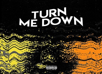 Ethan Payton - Turn Me Down (prod. by Samuel Hudgens & Charley Cooks)
