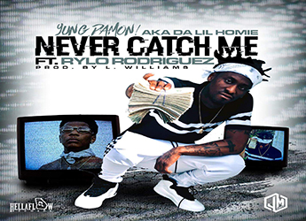 Yung Damon! ft. Rylo Rodriguez - Never Catch Me (prod. by L. Williams)