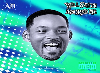 AD - Will Smith Ignored Me (prod. by Lettuce By The Pound)