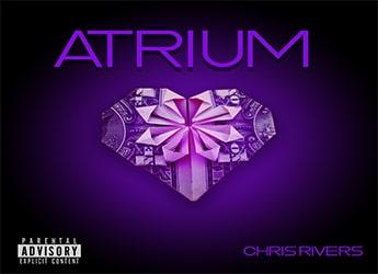 Chris Rivers - Atrium