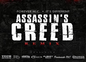 "Forever M.C. ft. Tech N9ne, Royce 5'9"", Planet Asia, Chino XL, Bronze Nazareth, Token & Passionate MC - Assassins Creed"