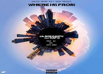 Lil Boii Kantu ft. Kap G - Where I'm From