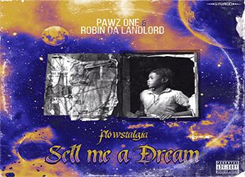 Pawz One & Robin Da Landlord - Sell Me A Dream: Flowstalgia