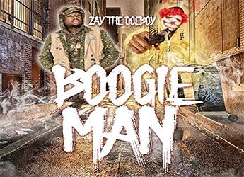 Zay The Doeboy - Boogie Man