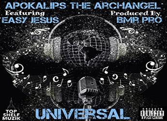 Apokalips The Archangel ft. Easy Jesus - Universal (prod. by Bmr Pro)