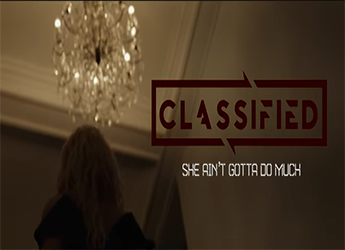 Classified - She Ain't Gotta Do Much