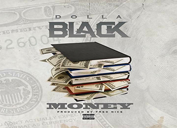 Dolla Black ft. Fred Nice - Money