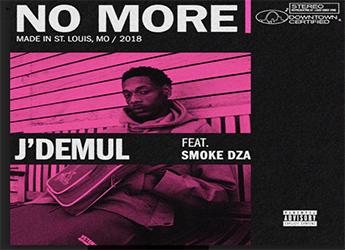 J'DEMUL ft. Smoke DZA - No More (prod. by 92)
