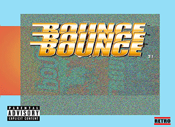 RETRO - Bounce 3X