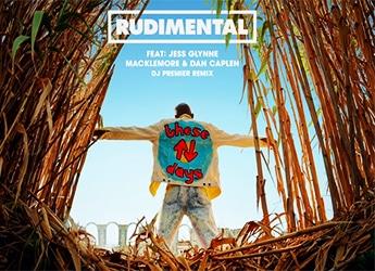 Rudimental ft. Jess Glynne, Macklemore & Dan Caplen - These Days (DJ Premier Remix)