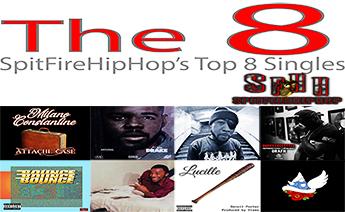 Top 8 Singles June 3 - June 9 ft. Milano Constantine, Arsonal Da Rebel & Skanks The Rap Martyr