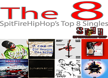 Top 8 Singles May 27 – June 2 ft. Pusha T, J. Cole & DJ Premier & Blank Face x Tools Beastly