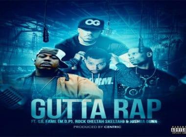 Centric, Lil Fame, Rock & Joshua Gunn - Gutta Rap