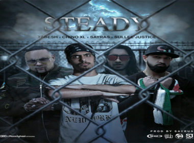Chino XL, Sullee J, Tabesh & Sayras - Steady