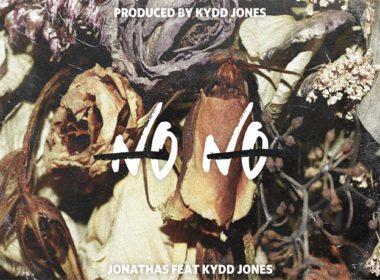 Jonathas ft. Kydd Jones - No No