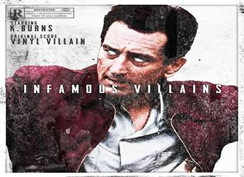 K.Burns - Infamous Villains EP