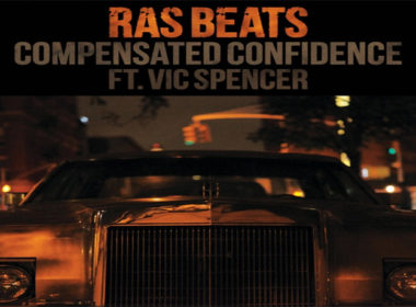 Ras Beats ft. Vic Spencer - Compensated Confidence