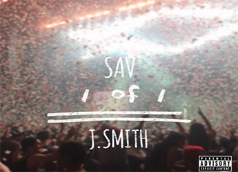 Sav ft. J. Smith - 1 Of 1