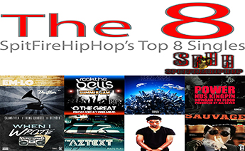Top 8 Singles July 1 - July 7 ft. Em-Lo, O The Great & Banish Habitual