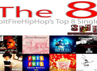 Top 8 Singles: July 22 - July 28 ft. Milano Constantine, Deuce Hennessy, Centric, Lil Fame, Rock & Joshua Gunn