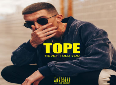 TOPE - Never Told You