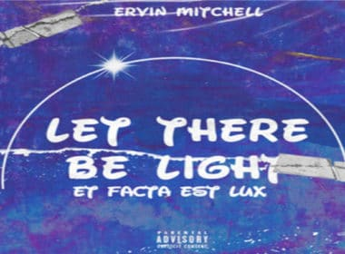 Ervin Mitchell - Let There Be Light EP