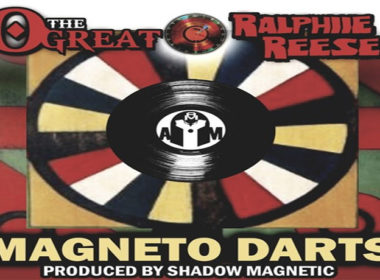 O The Great & Ralphiie Reese - Magneto Darts (prod. by Shadow Magnetic)