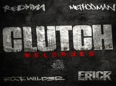 Rockwilder, Erick Sermon, Method Man & Redman - Clutch Reloaded