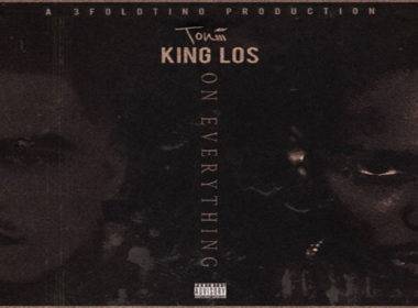 Toniii ft. King Los - On Everything (prod. by 3FoldTino)