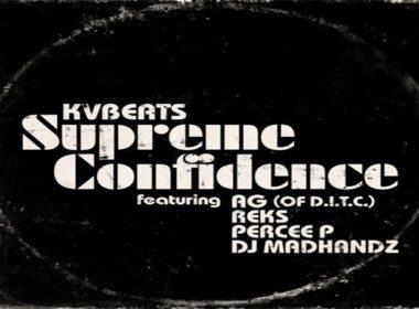 VBeats feat. AG (of D.I.T.C.), Reks, Percee P & DJ Madhandz - Supreme Confidence