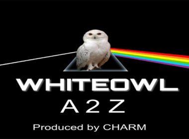 MC Whiteowl - A 2 Z (prod. by Charm)