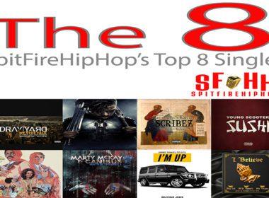 Top 8 Singles: December 2 - December 8 ft. Dray Yard, Alpha Leo & Jamil Honesty X Hobgoblin