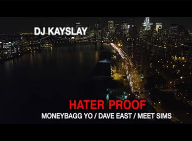 DJ Kay Slay ft. Dave East & Moneybagg Yo - Hater Proof